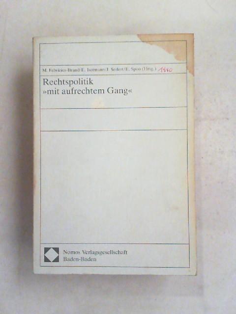 """Fabricius-Brand, Margarete (Hrsg.) und Werner Holtfort: Rechtspolitik """"mit aufrechtem Gang"""". Werner Holtfort zum 70. Geburtstag."""