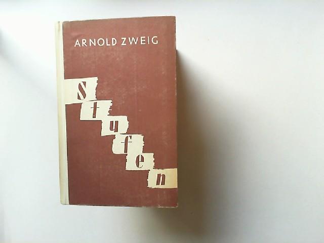 Zweig, Arnold: Stufen. Fünf Erzählungen aus der Übergangswelt. [Ost und West - Buchreihe Band 10]