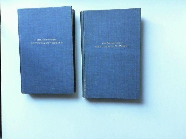 Feuchtwanger, Lion: Die Füchse im Weinberg. Erster und zweiter Band (zwei Bücher) [Gesammelte Werke 17. und 18. Band]