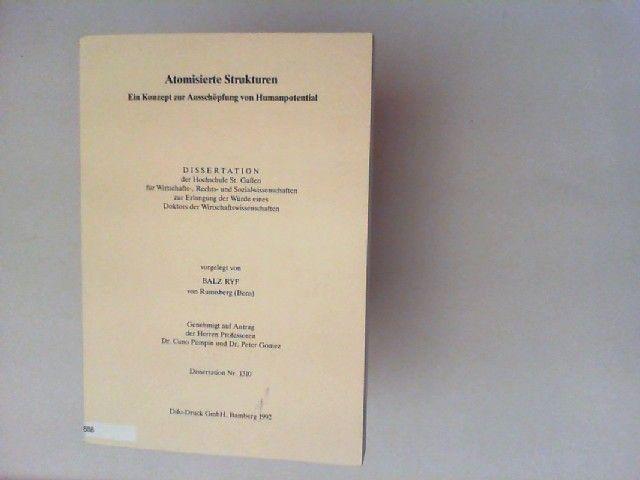 Ryf, Balz: Atomisierte Strukturen. Ein Konzept zur Ausschöpfung von Humanpotential. Dissertation.