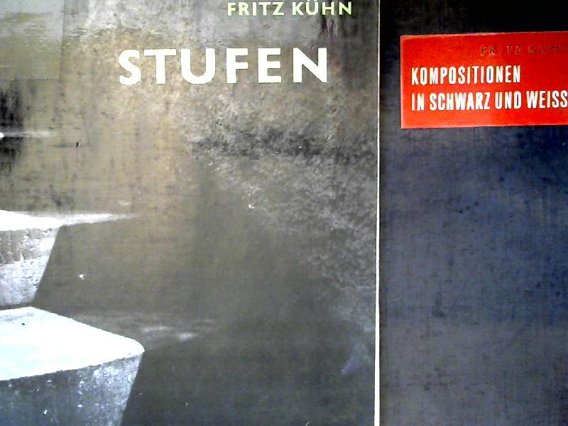 Kühn, Fritz: 2 Bücher zusammen - Fritz Kühn: 1) Stufen; 2) Kompositionen in Schwarz und Weiß.