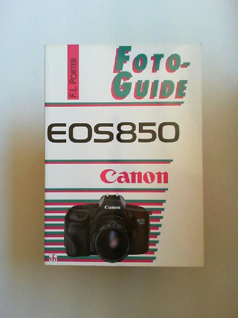 Porter, Fabian L: Foto-guide. Canon EOS 850.