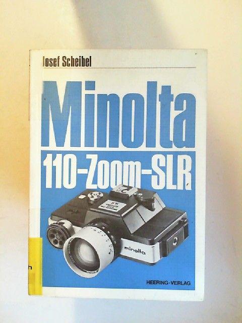 Scheibel, Josef: Minolta 110-Zoom-SLR.