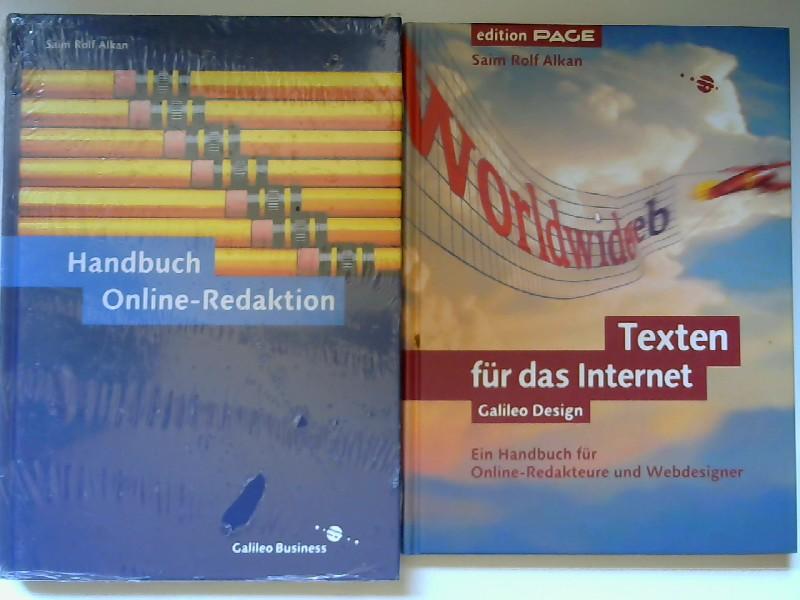 Alkan, Saim Rolf: 2 Bücher zusammen - Saim Rolf Alkan: 1) Texten für das Internet : ein Handbuch für Online-Redakteure und Webdesigner; 2) Handbuch Online-Redaktion. 1) [Galileo Design; Edition Page]