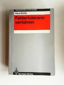 Echtle, Klaus, W. Brauer (Hg.) und G. Goos (Hg.): Fehlertoleranzverfahren. [Studienreihe Informatik]