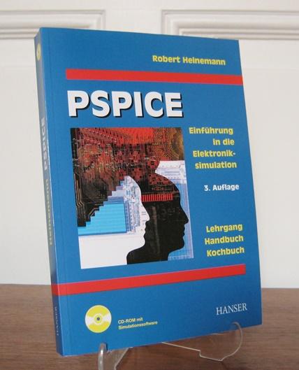 Heinemann, Robert: PSPICE: Einführung in die Elektroniksimulation. Mit beiliegender CD-ROM mit Simulationssoftware. Lehrgang, Handbuch, Kochbuch, Simulationssoftware mit europäischen Schaltzeichen und Transistoren.