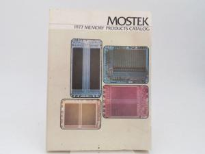 Mostek (Hrsg.): Mostek. 1977 Memory Products Catalog.