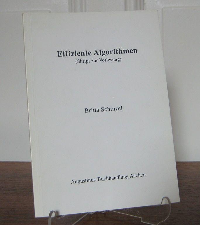 Schinzel, Britta: Effiziente Algorithmen (Skript zur Vorlesung). Unter Mitarb. von Frank Piron und Clemens Rausch. Geschrieben von Eva und Clemens Rausch.
