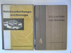Weinbrenner, Rudolf: 2 Bücher zusammen - Rudolf Weinbrenner: 1) Holzbearbeitungswerkzeuge. Holzwirtschaftliches Jahrbuch Nr. 10; 2) Holz in der Vielfalt seiner Verwendung. Holzwirtschaftliches Jahrbuch 1954.