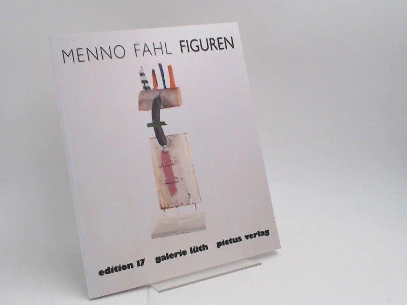 Lüth, Hans-Heinrich (Herausgeber) und Menno Fahl (Illustrator): Figuren. Mit einer Einführung von Uwe Haupenthal. [Edition Galerie Lüth 17]