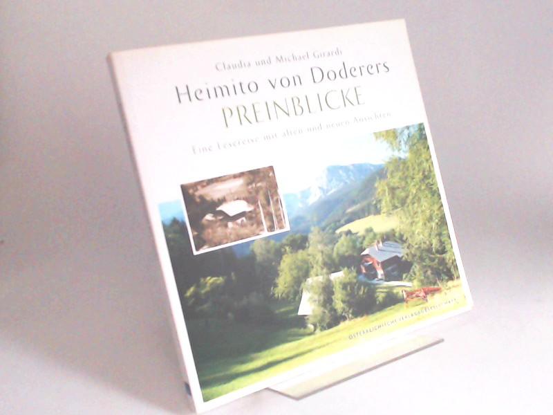 Doderer, Heimito von, Claudia Girardi und Michael Girardi (Bildauswahl, Fotos): Heimito von Doderers Preinblicke. Eine Leserreise mit alten und neuen Ansichten.