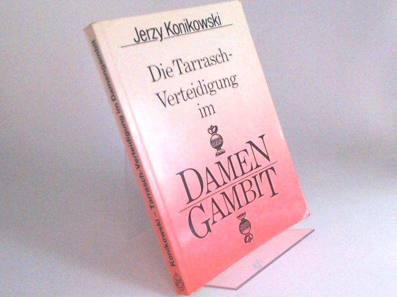 Konikowski, Jerzy: Tarrasch-Verteidigung im Damengambit.