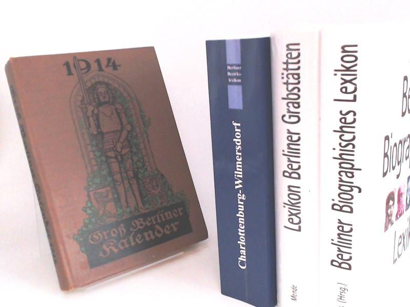 Spiess, Volker (Herausgeber), Ernst Friedel (Herausgeber) Hans-Jürgen Mende; Kurt Wernicke (Herausgeber) u. a.: Berlin - vier Bücher zusammen: 1) Berliner Biographisches Lexikon; 2) Groß Berliner Kalender. 1914; 3) Lexikon Berliner Grabstätten; 4) Berl...