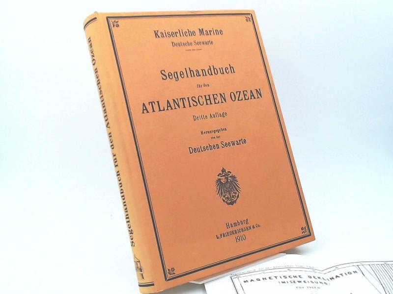 Deutschen Seewarte (Hg.): Segelhandbuch für den Atlantischen Ozean.