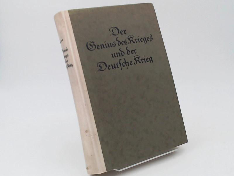 Scheler, Max: Der Genius des Krieges und der Deutsche Krieg.