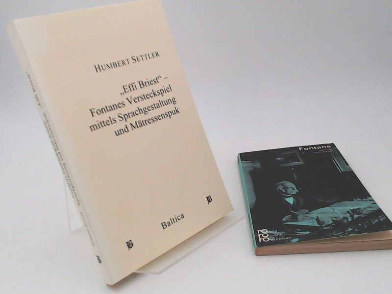 """Settler, Humbert: 1 Buch 1 Zugabe: """"Effi Briest"""" - Fontanes Versteckspiel mittels Sprachgestaltung und Mätressenspuk. Zugabe: Fontane (Helmuth Nürnberger, 187 S., 1977)."""