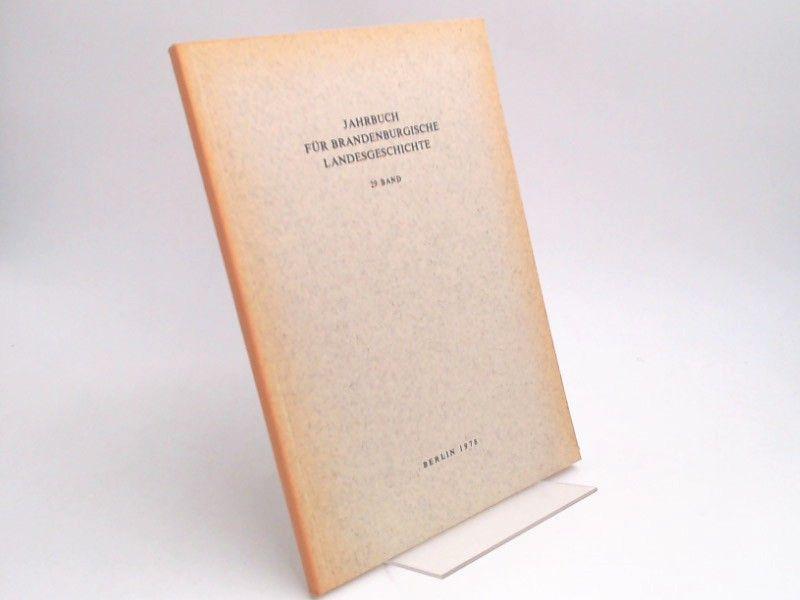 Eckart, Henning (Hg.) und Werner Vogel (Hg.): Jahrbuch für Brandenburgische Landesgeschichte. 29. Band 1978.
