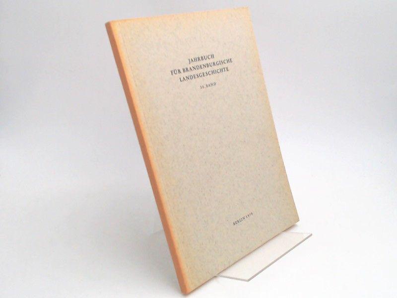 Eckart, Henning (Hg.) und Werner Vogel (Hg.): Jahrbuch für Brandenburgische Landesgeschichte. 30. Band 1979.