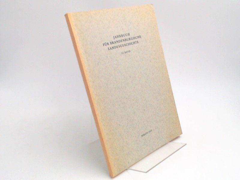 Eckart, Henning (Hg.) und Werner Vogel (Hg.): Jahrbuch für Brandenburgische Landesgeschichte. 32. Band 1981.