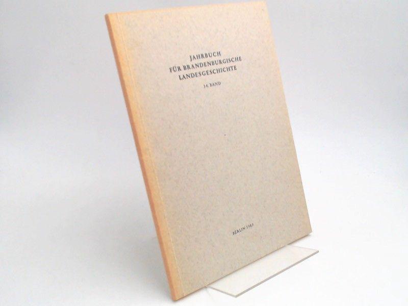 Eckart, Henning (Hg.) und Werner Vogel (Hg.): Jahrbuch für Brandenburgische Landesgeschichte. 34. Band 1983.