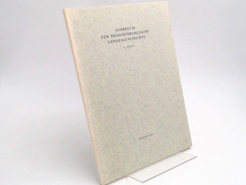 Eckart, Henning (Hg.) und Werner Vogel (Hg.): Jahrbuch für Brandenburgische Landesgeschichte. 35. Band 1984.