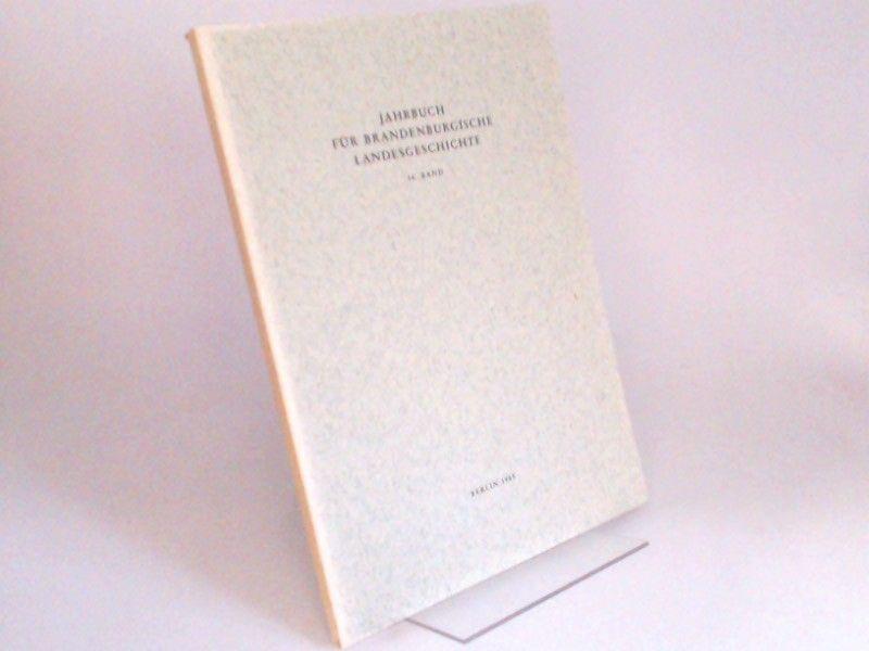Eckart, Henning (Hg.) und Werner Vogel (Hg.): Jahrbuch für Brandenburgische Landesgeschichte. 36. Band 1985.