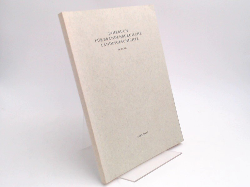 Henning, Eckart (Hg.) und Werner Vogel (Hg.): Jahrbuch für Brandenburgische Landesgeschichte. 38. Band 1987.