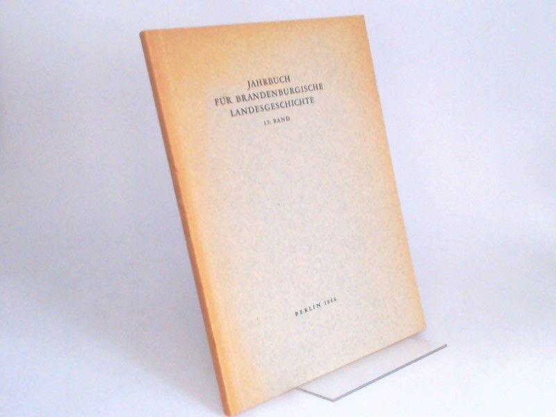 Küchler, Gerhard (Hg.) und Werner Vogel (Hg.): Jahrbuch für Brandenburgische Landesgeschichte. 17. Band 1966.