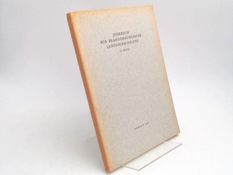 Küchler, Gerhard (Hg.) und Werner Vogel (Hg.): Jahrbuch für Brandenburgische Landesgeschichte. 18. Band 1967.