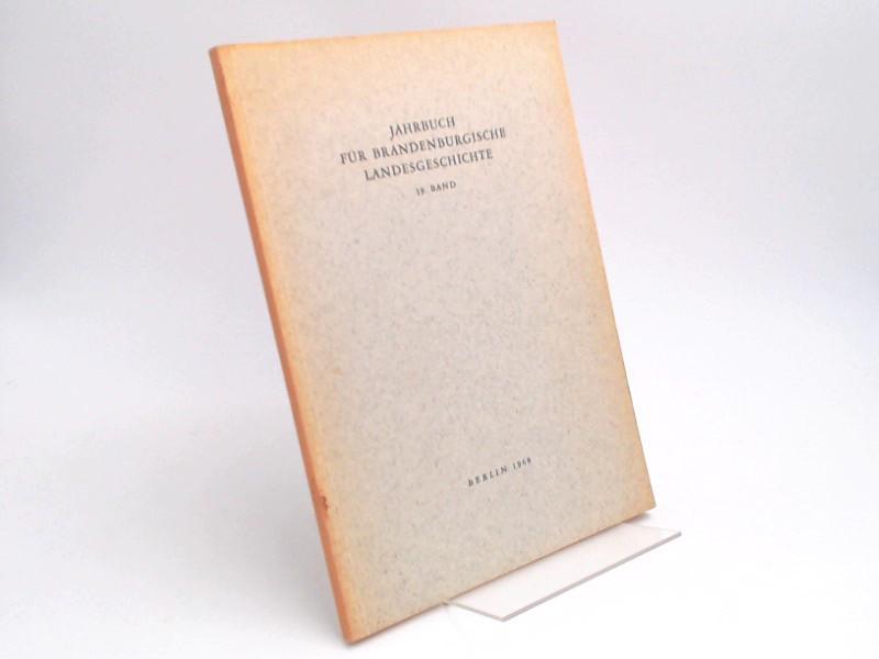Küchler, Gerhard (Hg.) und Werner Vogel (Hg.): Jahrbuch für Brandenburgische Landesgeschichte. 19. Band 1968.