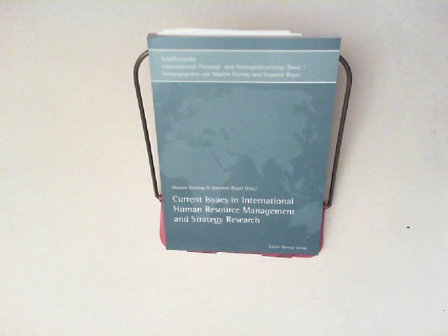 Festing, Marion and Susanne Royer (ed.): Current issues in international human resource management and strategy research.