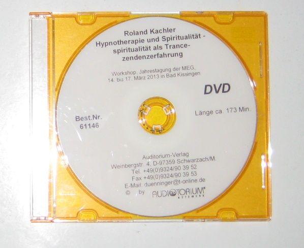 Kachler, Roland: DVD: Hypnotherapie und Spiritualität - Spiritualität als Trancezendenzerfahrung. Workshop, Jahrestagung der MEG, 14. bis 17. März 2013 in Bad Kissingen.