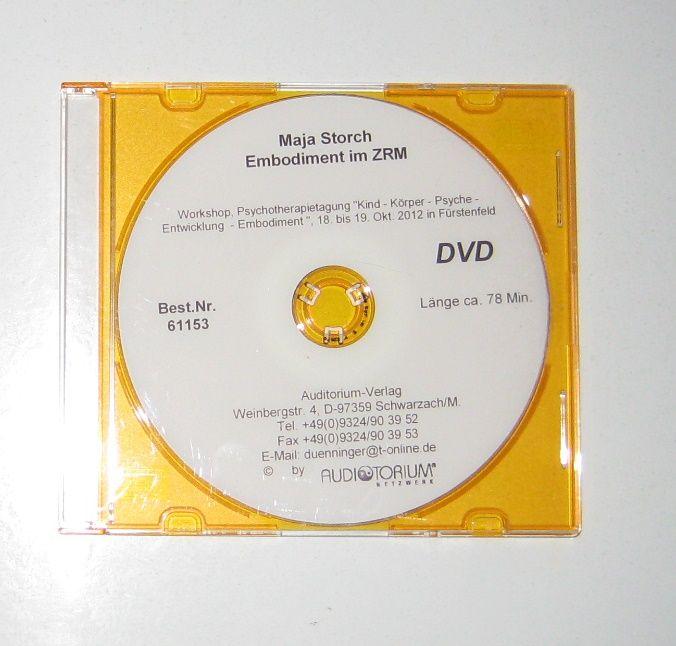 """Storch, Maja: DVD: Embodiment im ZRM. Workshop, Psychotherapietagung """"Kind - Körper - Psyche - Entwicklung - Embodiment"""", 18. bis 19. Okt. 2012 in Fürstenfeld."""
