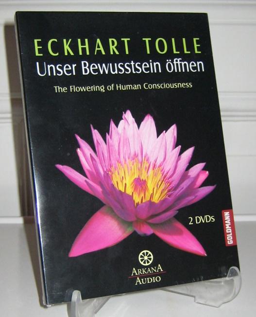 Tolle, Eckhart: 2 DVDs: Unser Bewusstsein öffnen. The Flowering of Human Consciousness. [Arkana Audio]
