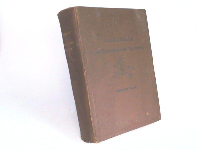Verband der Pferdezüchter in den holsteinischen Marschen (Hg.): Gestütbuch der holsteinischen Marschen. Siebenter Band [VII.] Band.