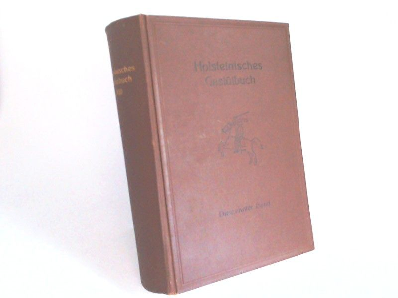 Verband der Züchter des Holsteiner Pferdes e. V. (Hg.): Holsteinisches Gestütbuch. Dreizehnter [XIII.] Band.
