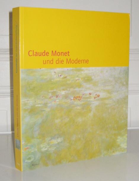 Sagner-Düchting, Karin (Hrsg.): Claude Monet und die Moderne. Hrsg. von Karin Sagner-Düchting. Mit Beiträgen von Gottfried Böhm, Hajo Düchting, Ann Gibson, Claudia Posca, Karin Sagner-Düchting. Kunsthalle der Hypo-Kulturstiftung.
