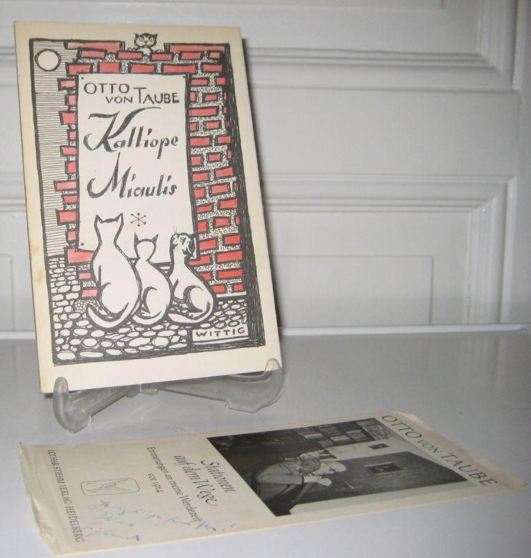 Taube, Otto von: Kalliope Miaulis. (Mit Widmung des Autors).