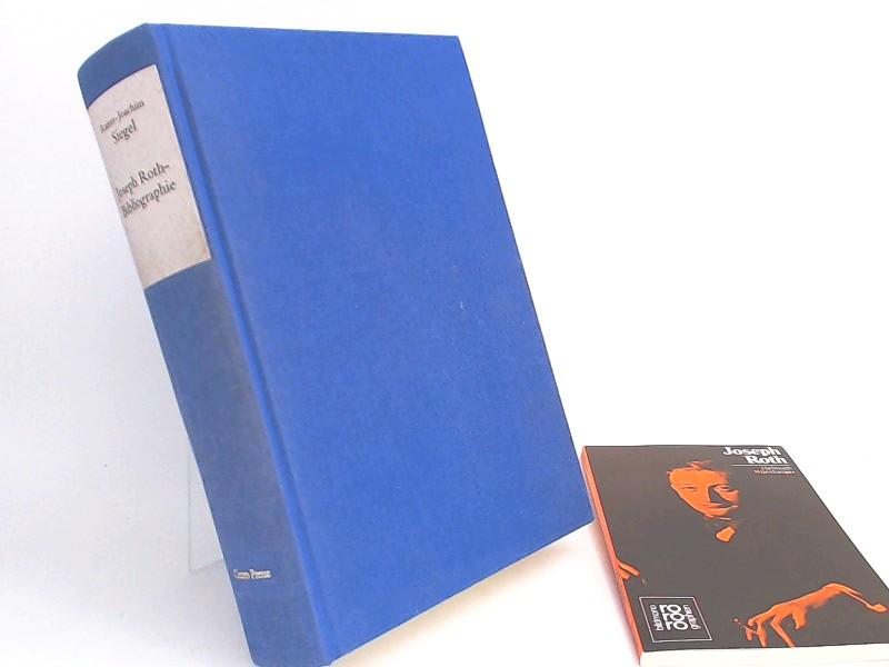 Siegel, Rainer-Joachim und Joseph Roth: Joseph-Roth-Bibliographie (mit Zugabe).
