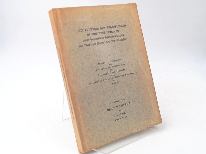 """Buscher, Heide: Die Funktionen der Nebenfiguren in Fontanes Romanen, unter besonderer Berücksichtigung von """"Vor dem Sturm"""" und """"Der Stechlin"""". Dissertation."""