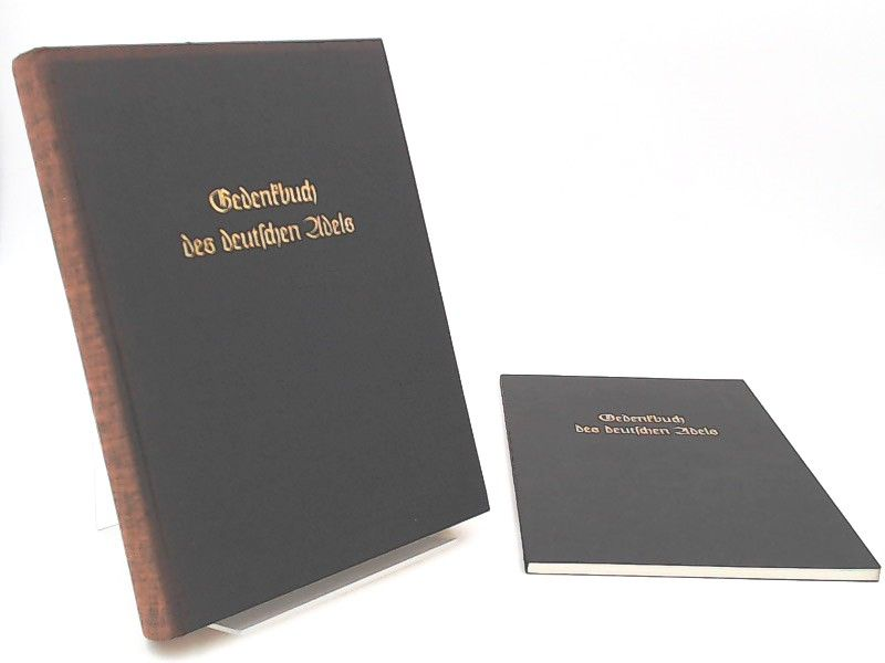 Schmettow, Matthias v.: 2 Bücher zusammen: Gedenkbuch des deutschen Adels / Gedenkbuch des deutschen Adels - Nachtrag. [Aus dem Deutschen Adelsarchiv Band 3 + 6]