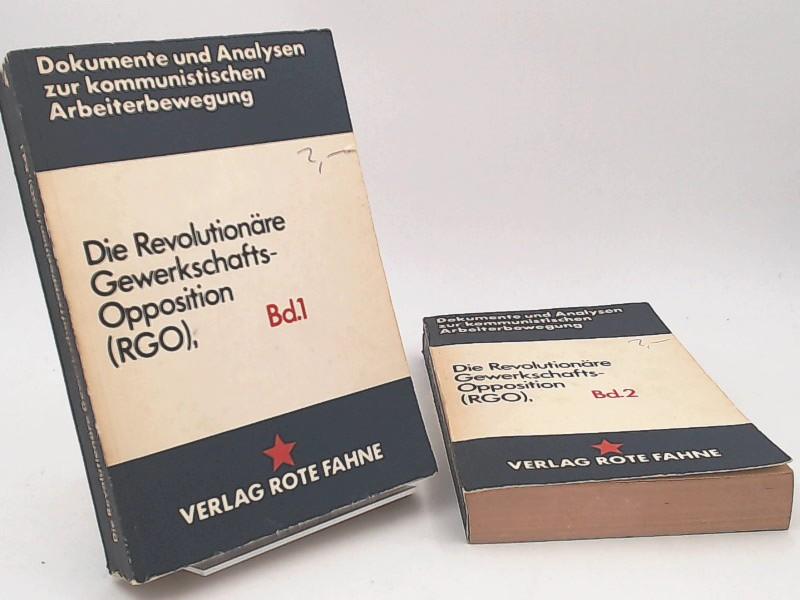 2 Bücher zusammen: Die Revolutionäre Gewerkschafts-Opposition (RGO), Band 1 und 2. [Dokumente und Analysen zur kommunistischen Arbeiterbewegung Band 4+ 5]