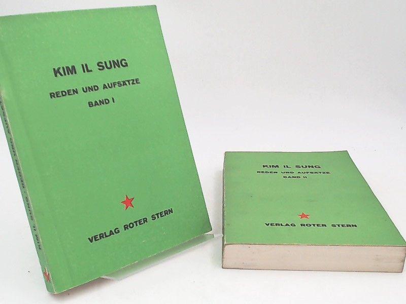 Sung, Kim Il: 2 Bücher zusammen: Kim Il Sung. Reden und Aufsätze - Band I und Band II zusammen. Diese erste westdeutsche Ausgabe mit Reden und Aufsätzen des Genossen Kim Il Sung, des Generalsekretärs der Partei der Arbeit Koreas, einer der großen Marxi...