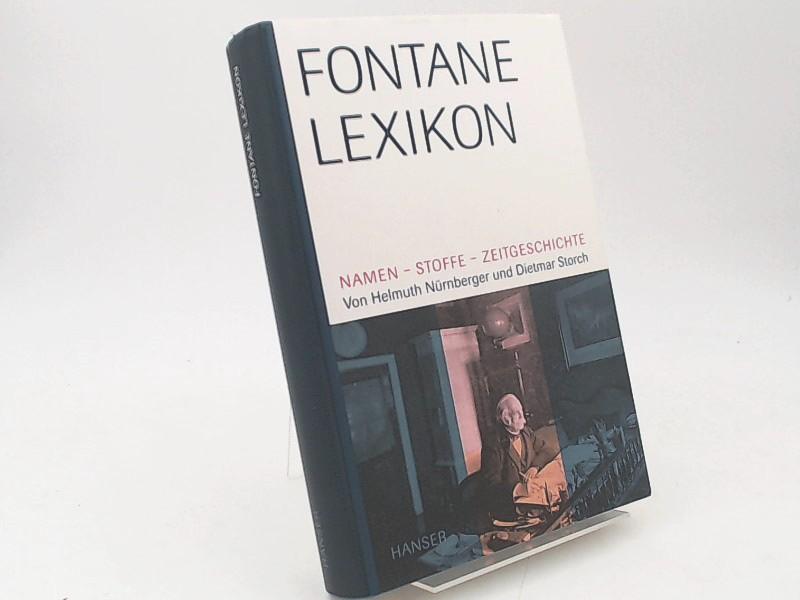 Nürnberger, Helmuth und Dietmar Storch: Fontane-Lexikon. Namen - Stoffe - Zeitgeschichte.