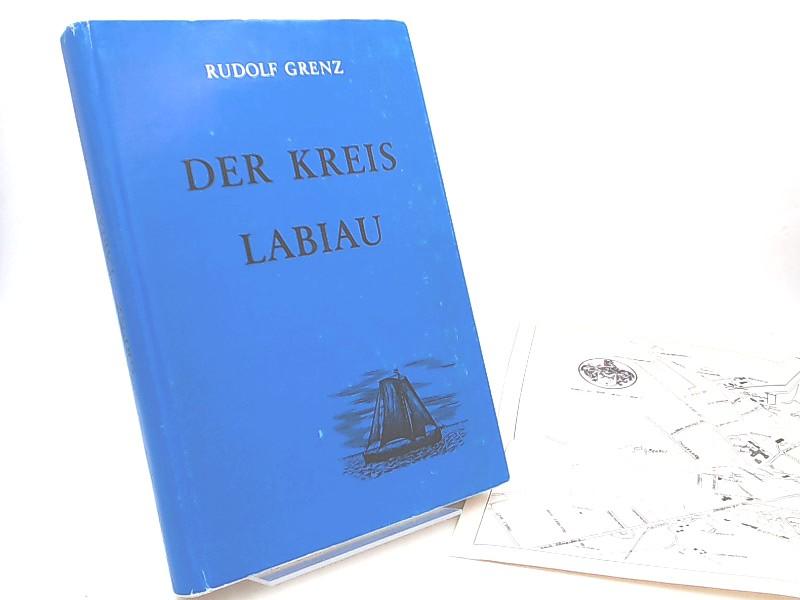 Grenz, Rudolf: Der Kreis Labiau. Ein Ostpreußisches Heimatbuch. Zusammengestellt und erarbeitet im Auftrag der Kreisgemeindschaft Labiau von Rudolf Grenz.