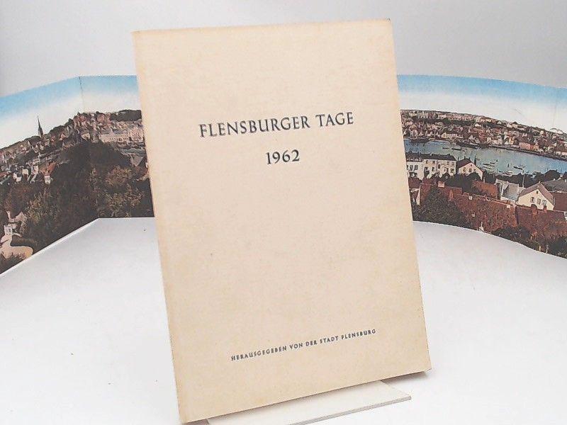 Stadt Flensburg (Hg.): 1 Buch 1 Zugabe: Flensburger Tage 1962. Ansprachen - Vorträge. ZUGABE: Klappkarte: Panorama um 1914 [Flensburg].