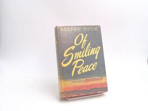 Heym, Stefan: Of smiling peace.