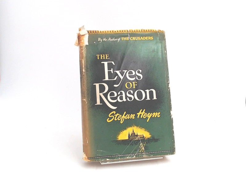 Heym, Stefan.: The Eyes of Reason. A novel.