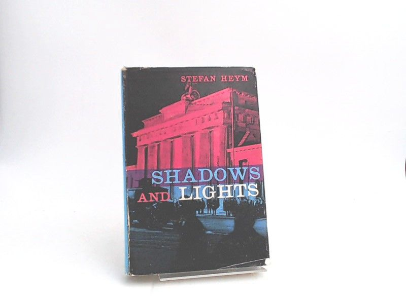 Stefan, Heym: Shadows and Lights: Eight Short Stories.