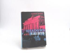 Stefan, Heym: Shadows and Lights: Eight Short Stories.